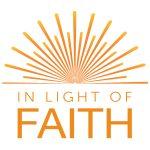 In Light of Faith