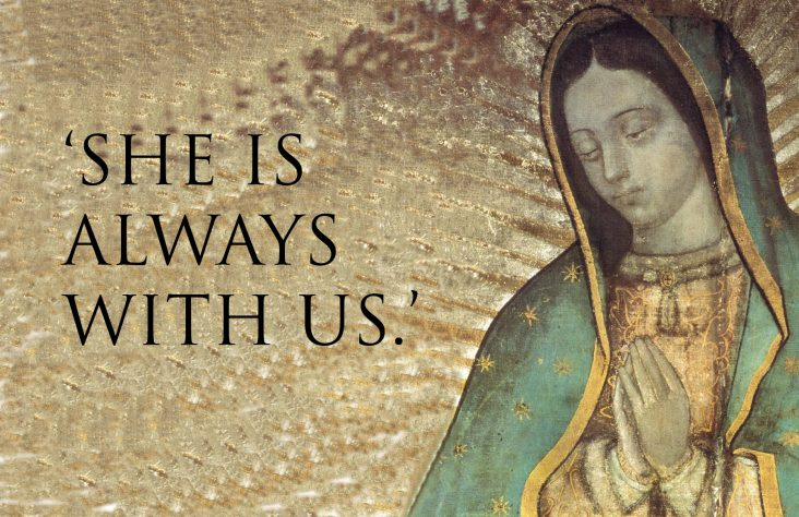 'She is always with us': The feast of Our Lady of Guadalupe
